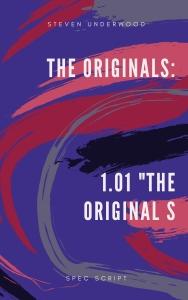 The Originals_ 1.01 _The Original S
